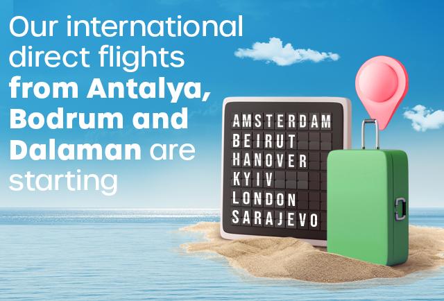 International Flights Start from Antalya, Dalaman and Bodrum!