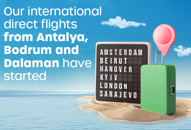 International Flights Have Started from Antalya, Dalaman and Bodrum!