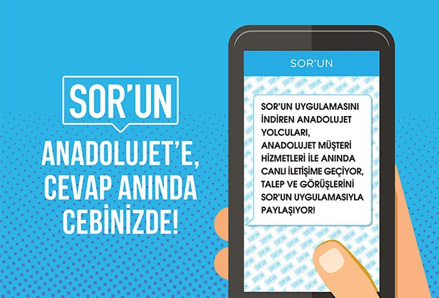 Ask your question on SOR'UN app to AnadoluJet for a swift response!