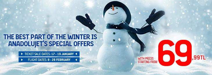 The Best Part of Winter is AnadoluJet's Special Offers