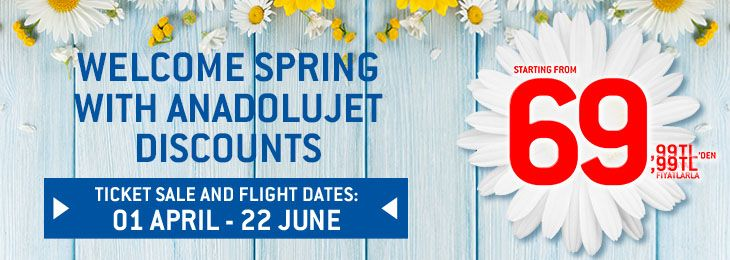 Welcome Spring with AnadoluJet Discounts!