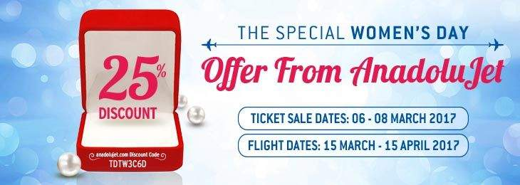 The Special Women's Day Offer From AnadoluJet