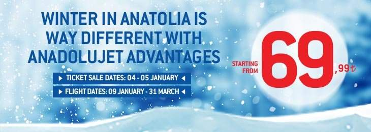 Winter in Anatolia is Different with Prices Starting From 69,99 TRY!