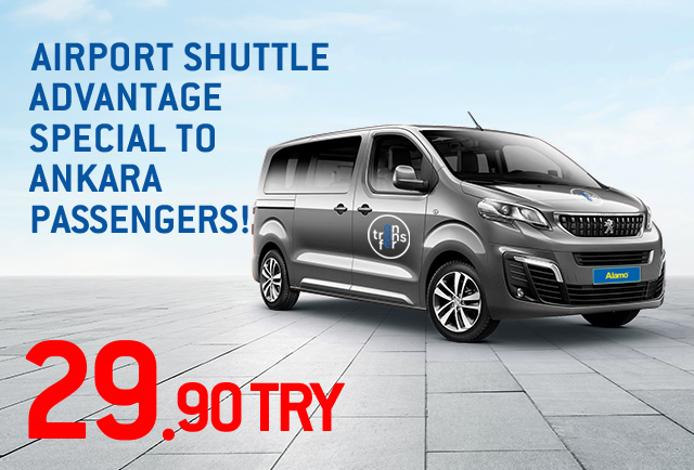 Airport Shuttle Advantage Special to Ankara Passengers