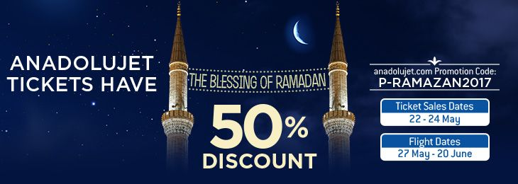 AnadoluJet Provides 50% Discount in Ramadan