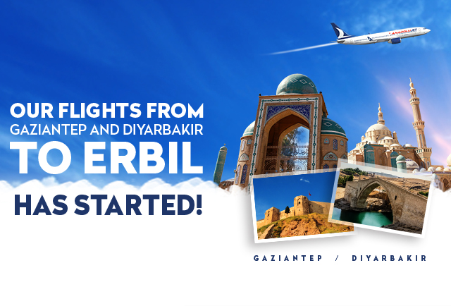 Our Flights From Gaziantep And Diyarbakır To Erbil Has Started!