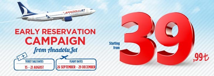 Early Bird Opportunity from AnadoluJet