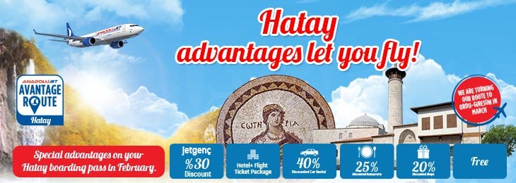 Our Advantage Route is Hatay in February!
