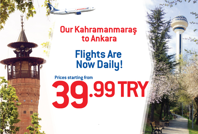 Our Kahramanmaraş to Ankara flights are now daily!
