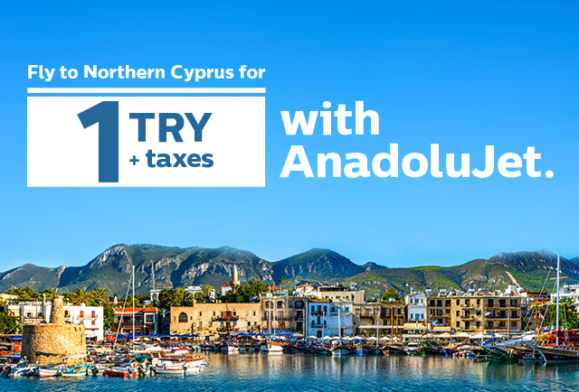 AnadoluJet flies to Northern Cyprus at the prices starting from 1 TRY!